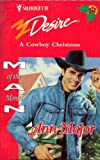 Cowboy Christmas (Man Of The Month) (Silhouette Desire) (0373059671) by Ann Major