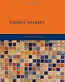 Image of Eugénie Grandet: Scènes de la vie de Province. (French Edition)