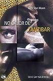 img - for No Calor de Zanzibar (Em Portuguese do Brasil) book / textbook / text book