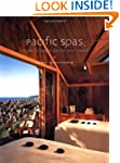 Pacific Spas: Luxury Getaways on the...