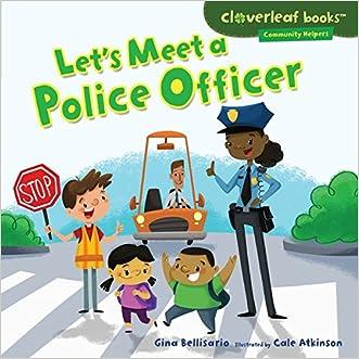 Let's Meet a Police Officer (Cloverleaf Books TM - Community Helpers)