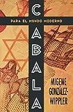 Cabala para el mundo moderno (Spanish Edition) (1567182917) by González-Wippler, Migene