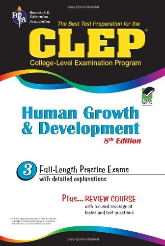 Clep Human Growth And Development 8Th Ed. (Clep Test Preparation)
