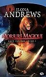 Kate Daniels, tome 1 : Morsure magique