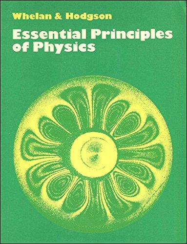 Essential Principles of Physics