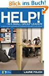 Help! I'm a Small-Group Leader!: 50 W...