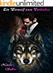 Ein Werwolf zum Verlieben: Gestaltwan...