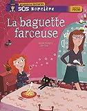 echange, troc Isabelle Rossignol - SOS sorcière, Tome 4 : La baguette farceuse