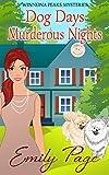 Dog Days Murderous Nights: Winnona Peaks Mysteries Book 1