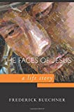 img - for Faces of Jesus: A Life Story book / textbook / text book