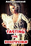 Tasting the Doctors - A Thorough Publ...