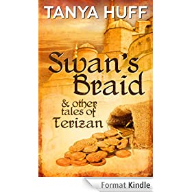 Swan's Braid and Other Tales of Terizan (English Edition)