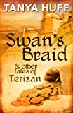 img - for Swan's Braid and Other Tales of Terizan book / textbook / text book