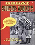 Great Sporting Moments (0006375448) by Thomas, David
