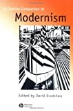 A Concise Companion to Modernism (Blackwell Concise Companions to Literature and Culture)