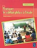 """Pratiquer le """"débat-philo"""" à l'école"""