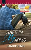 Safe in My Arms (Kimani Hotties)