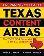 Preparing to Teach Texas Content Areas: The TExES EC-6 Generalist & the ESL Supplement