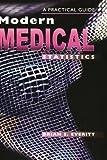 Modern Medical Statistics: A Practical Guide (0470711167) by Everitt, Brian S.