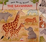 The Savannah (Here We Go Round)