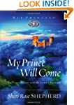 My Prince Will Come: Getting Ready fo...