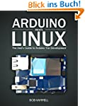 Arduino Meets Linux: The User's Guide...