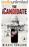 The iCandidate (The Michael Bennit Series Book 1)