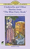 "Cinderella and Other Stories from ""The Blue Fairy Book"" (Dover Childrens Thrift Classics)"