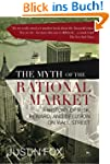 The Myth of the Rational Market: A Hi...
