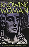 Image of Knowing Woman: A Feminine Psychology