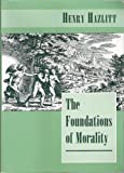 img - for The Foundations of Morality book / textbook / text book