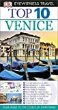 Top 10 Venice (Eyewitness Top 10 Travel Guide)