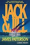 Jack & Jill (Alex Cross Novels) (0316072958) by Patterson, James
