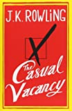 The Casual Vacancy [Hardcover]