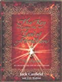 img - for The Key to Living the Law of Attraction: The Secret To Creating the Life of Your Dreams by Jack Canfield ( 2008 ) Hardcover book / textbook / text book