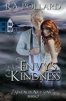 Envy's Kindness (Seven Deadly Sins) (Volume 2)