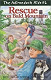 The Adirondack Kids #2: Rescue on Bald Mountain [Paperback]