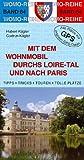 Mit dem Wohnmobil durchs Loiretal und nach Paris