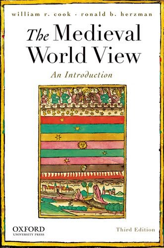 The Medieval World View: An Introduction