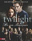 Image de Bella und Edward: Die Twilight Saga - Bis(s) zum Morgengrauen: Das offiziell