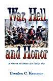 img - for War, Hell, and Honor : A Novel of the French and Indian War book / textbook / text book