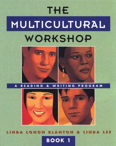 The Multicultural Workshop:  A Reading & Writing Program, Book 1