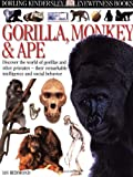 Eyewitness Books : Gorilla, Monkey and Ape