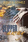 Slipped Away (After Series) (Volume 2)