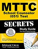 MTTC School Counselor (051) Test Secrets