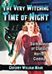 The Very Witching Time of Night: Dark...