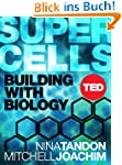Super Cells: Building with Biology (T...