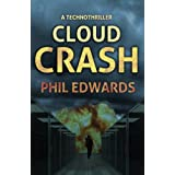 Cloud Crash: A Technothriller ~ Phil Edwards