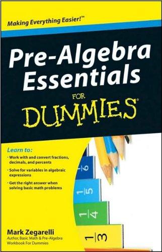 Pre-Algebra Essentials For Dummies (For Dummies (Math & Science))