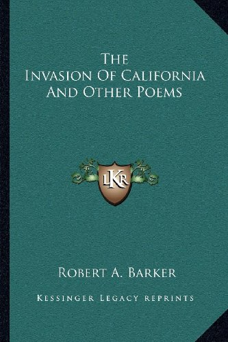 The Invasion of California and Other Poems